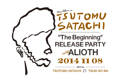 "Tsutomu Satachi ""The Beginning"" Release Party with ALIOTH"